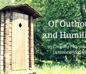 Of Outhouses and Humiliation